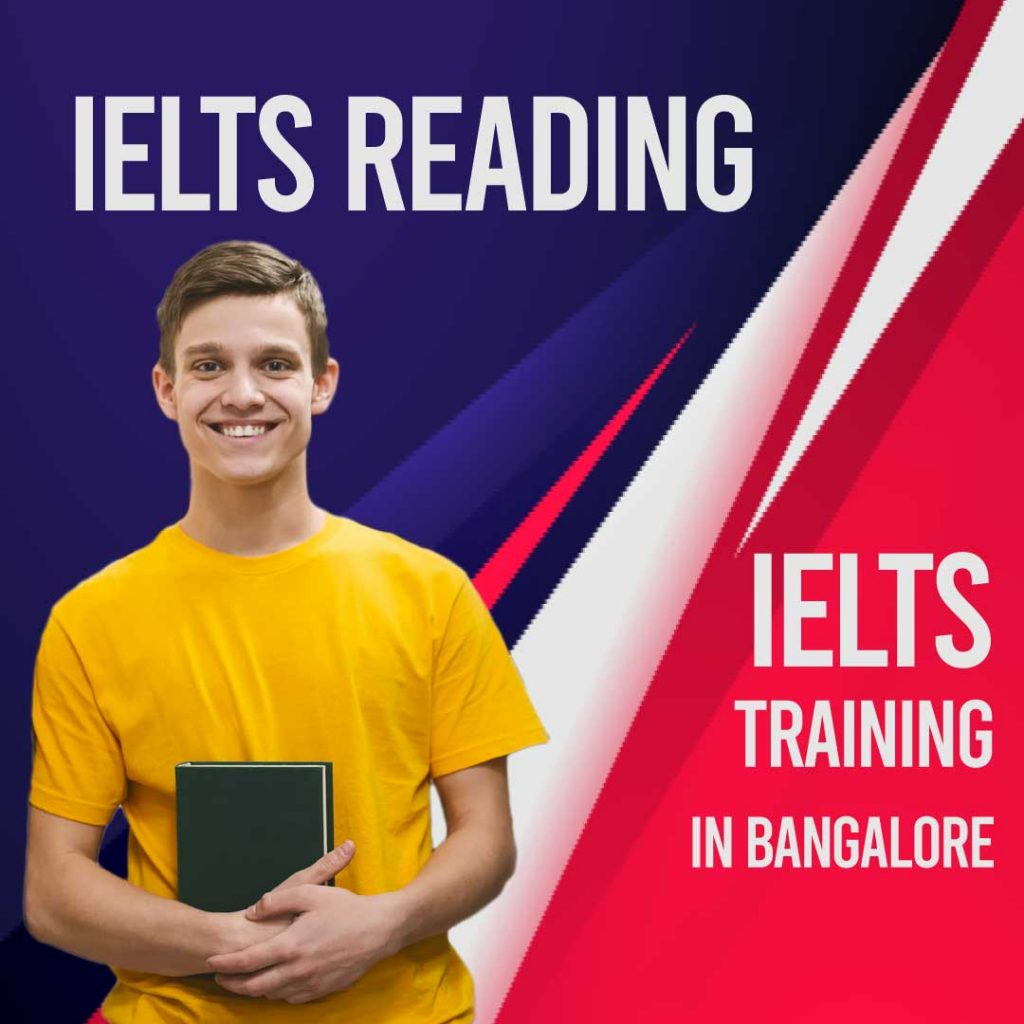 IELTS Reading - IELTS Training in Bangalore