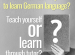 Which is the best way to learn German language