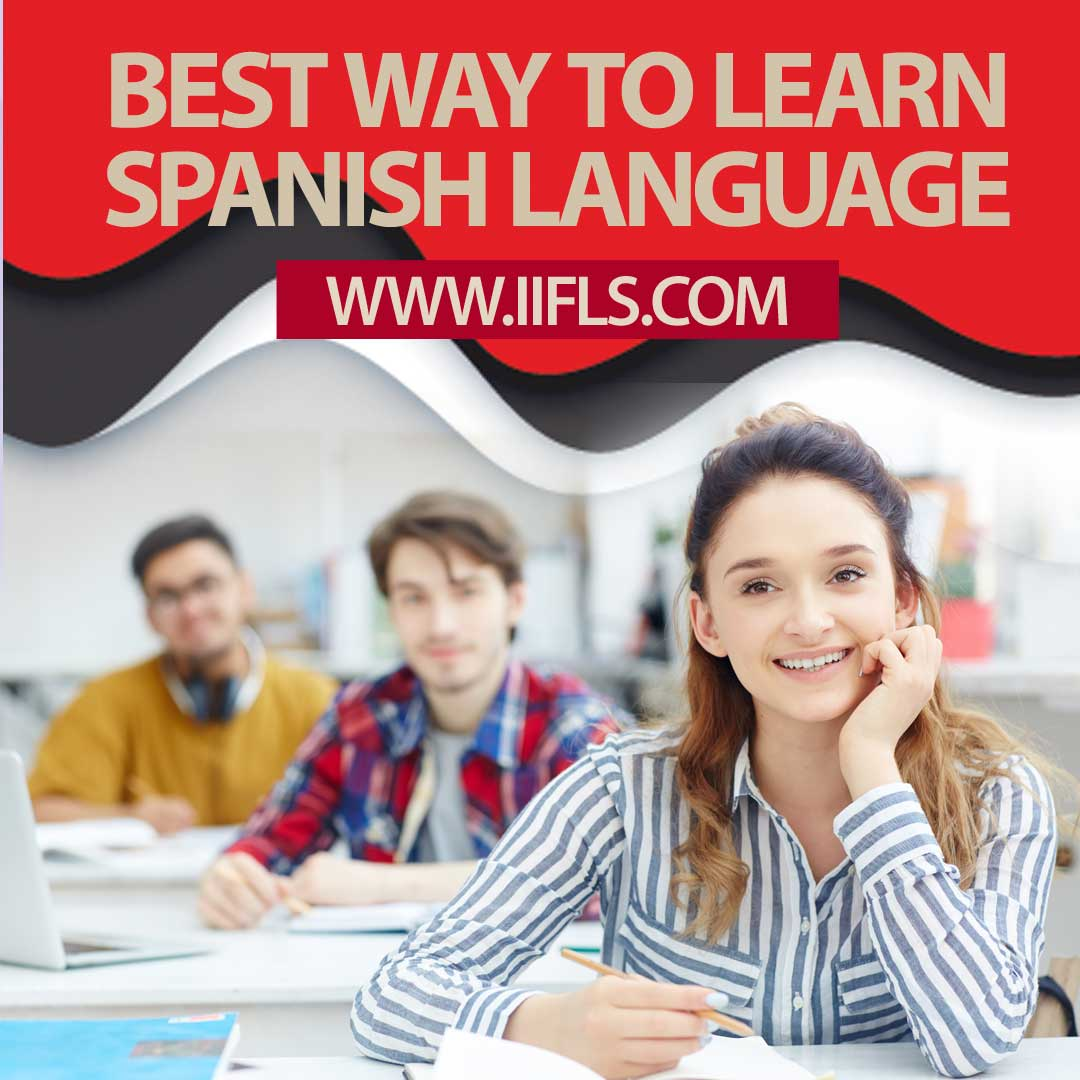 best way to learn spanish language - spanish classes in bangalore