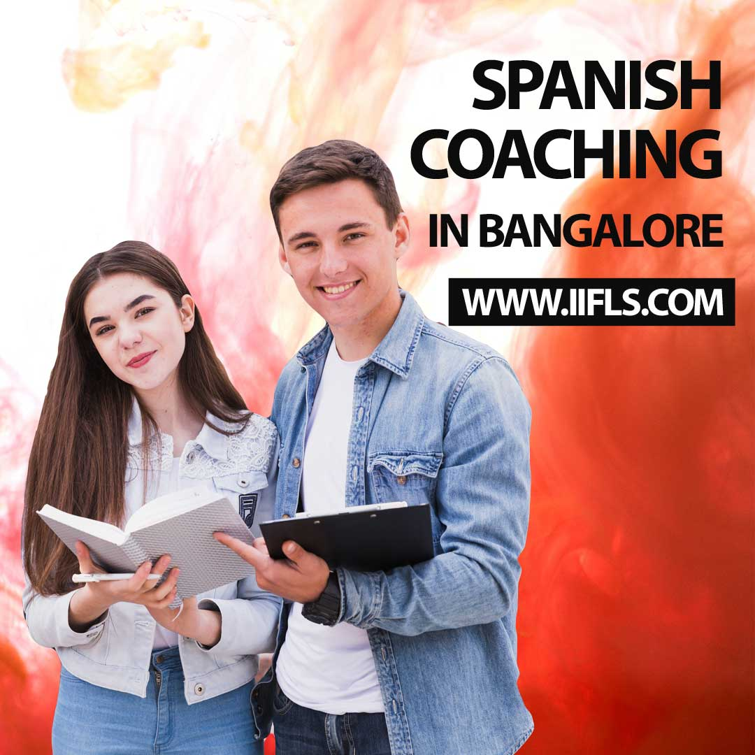 Spanish Coaching in Bangalore - Indian Institute of Foreign Languages